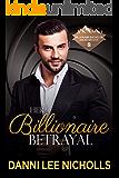 Her Billionaire Betrayal (Billionaire Bachelor Mountain Cove)