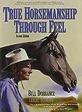 True Horsemanship Through Feel
