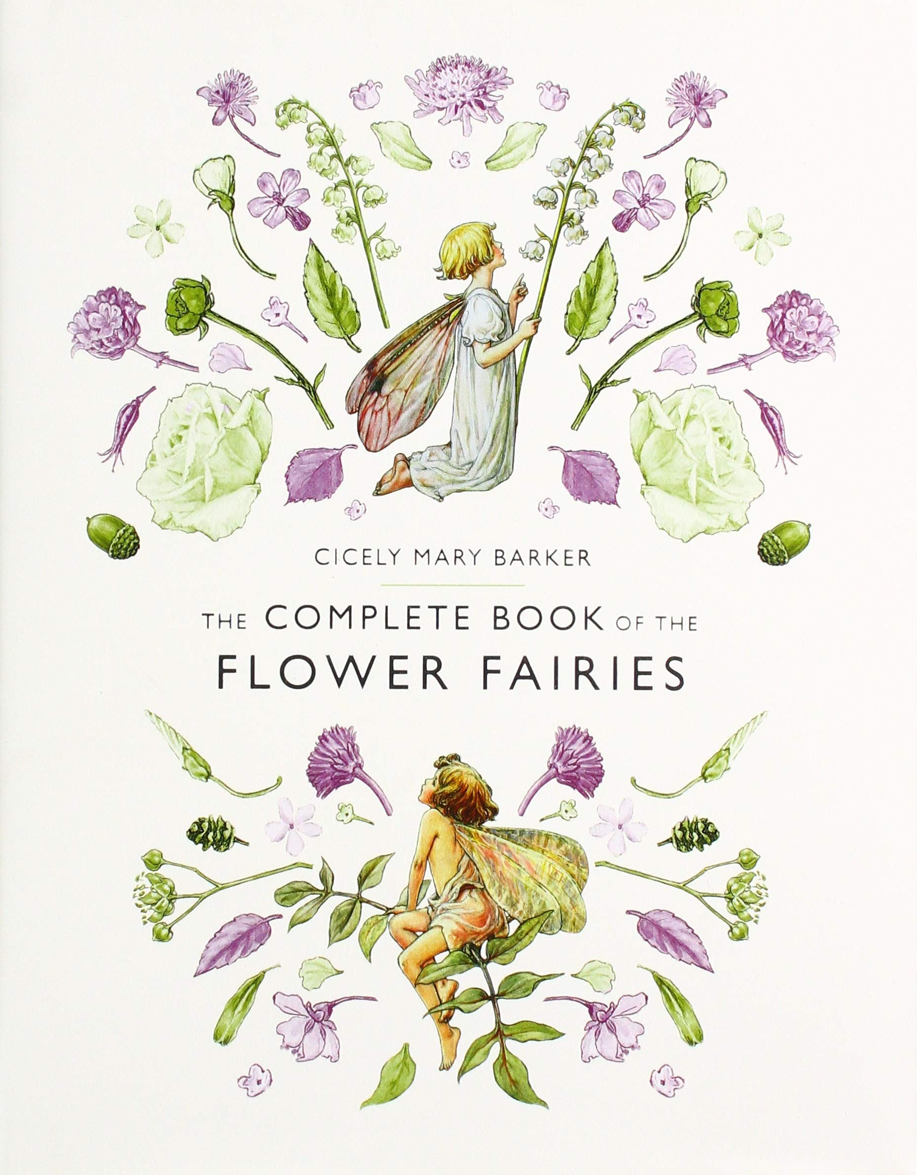 The Complete Book of the Flower Fairies: Barker, Cicely Mary ...