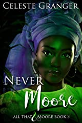 Never Moore: (All That & Moore Series Book 5) Kindle Edition