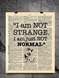 Salvador Dali Quote - I am Not Strange I Am Just Not Normal - Vintage Dictionary Print 8x10 inch Home Vintage Art Abstract Prints Wall Art for Home Decor Wall Office Ready-to-Frame