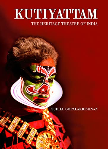 Kutiyattam: The Heritage Theatre of India