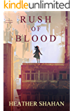 Rush of Blood (Trinity Chronicles Book 2)