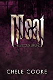 Meat: The Second Serving (Teeth Dark Paranormal Vampire Series Book 2)