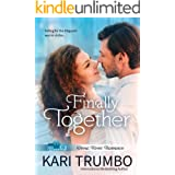 Finally Together (Great River Romance Book 4)