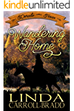 Wandering Home (Dorado, Texas Book 1)