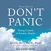 Don't Panic - Third Edition: Taking Control of Anxiety Attacks
