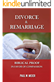 Divorce & Remarriage: Biblical Proof in Favor of Compassion