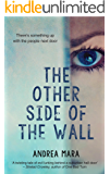 The Other Side Of The Wall: A Gripping Psychological Thriller