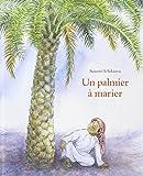 Un Palmier a Marier