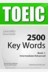 TOEIC Interactive Flash Cards - 2500 Key Words. A powerful method to learn the vocabulary you need. Kindle Edition