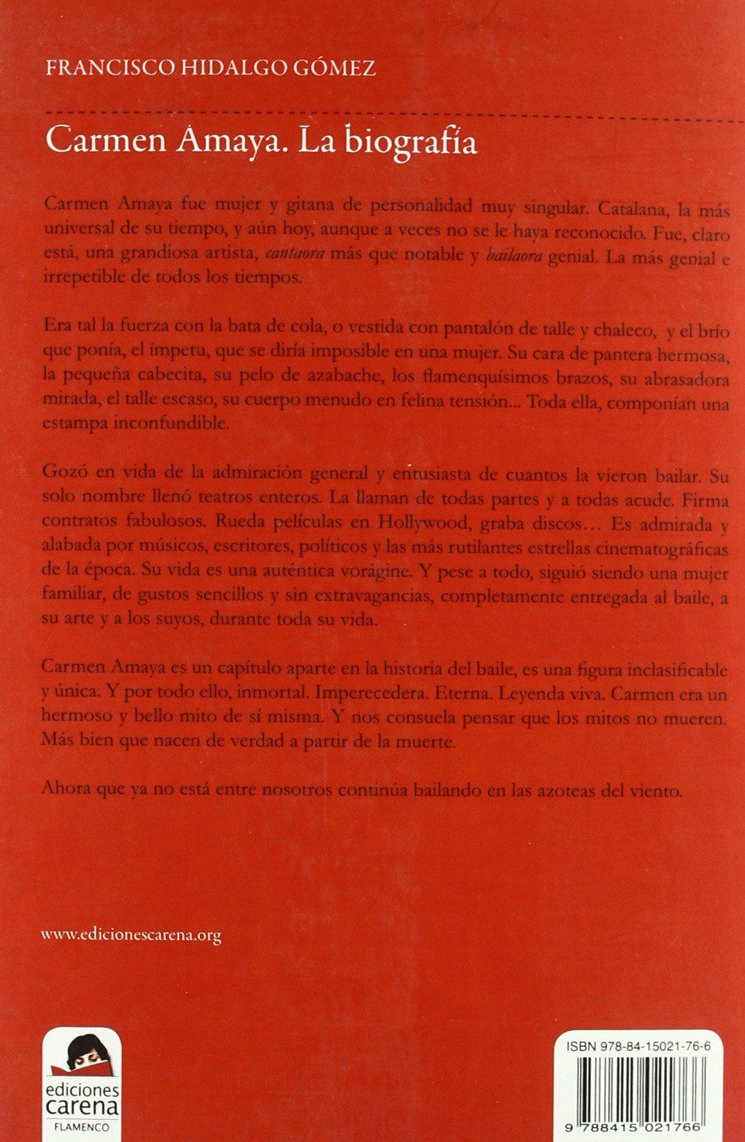 Carmen Amaya: La biografía (Flamenco): Amazon.es: Francisco ...