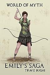 Emily's Saga (World of Myth Epic Book 1) Kindle Edition