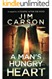 A Man's Hungry Heart