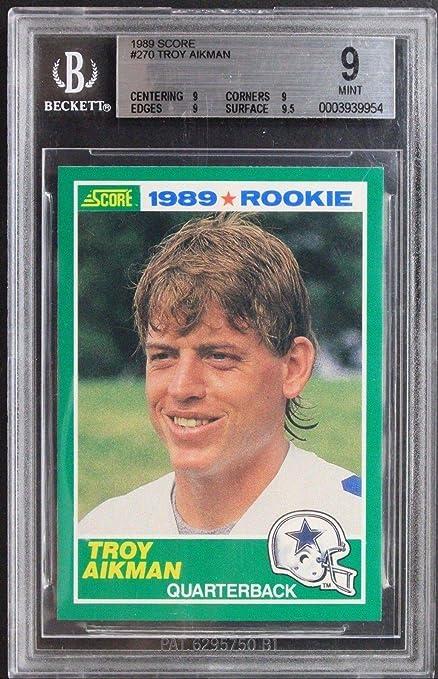Troy Aikman Cowboys Hof Rookie Card 1989 Score 270 Beckett