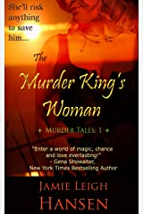 The Murder King's Woman (Murder Tales 1, Vampires, Werewolves and a New Adult) Kindle Edition