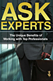 Ask The Experts: The Unique Benefits of Working with Top Professionals