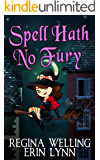 Spell Hath No Fury: Lexi Balefire, Matchmaker Witch (Fate Weaver Book 5)