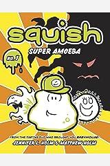 Squish #1: Super Amoeba Kindle Edition