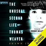 The Unusual Second Life of Thomas Weaver: Middle Falls Time Travel series, Book 1
