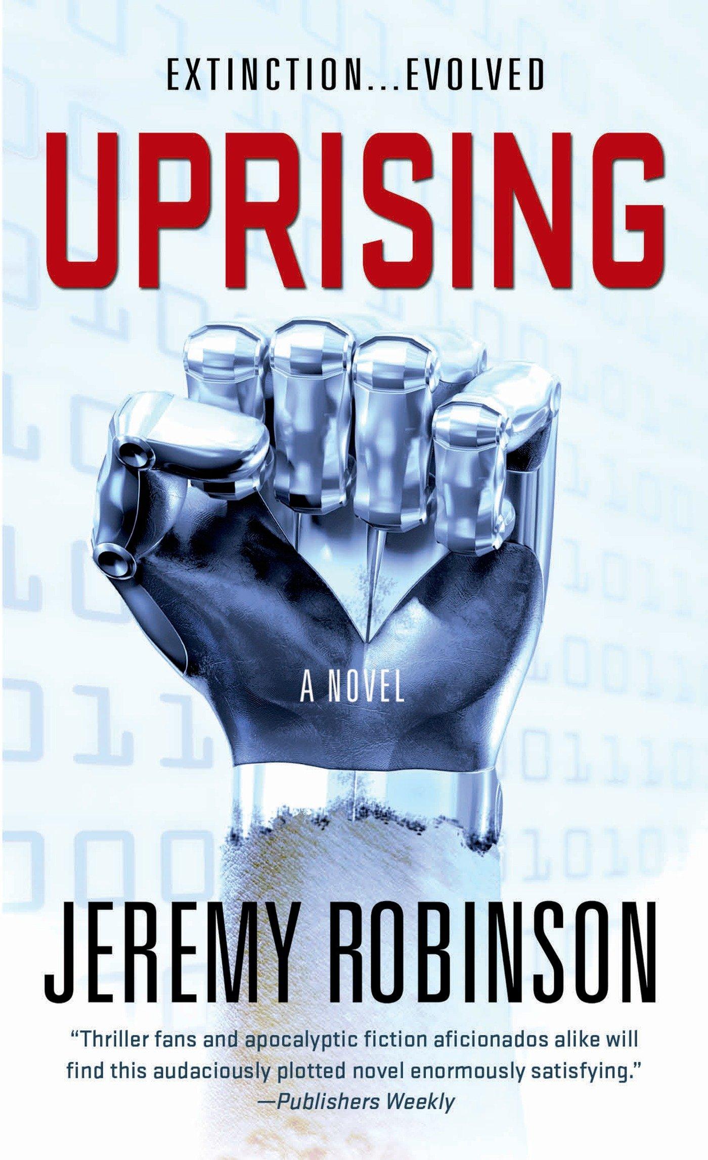 Uprising Novel Jeremy Robinson