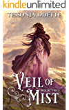 Veil of Mist (Lela Trilogy Book 2)