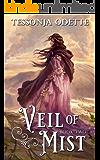 Veil of Mist (Lela Trilogy Book 2)