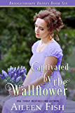 Captivated by the Wallflower (The Bridgethorpe Brides Book 6) (English Edition)