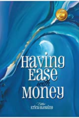 Having Ease with Money Kindle Edition