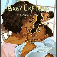Baby Like Mine (Kids Like Mine Book 5)
