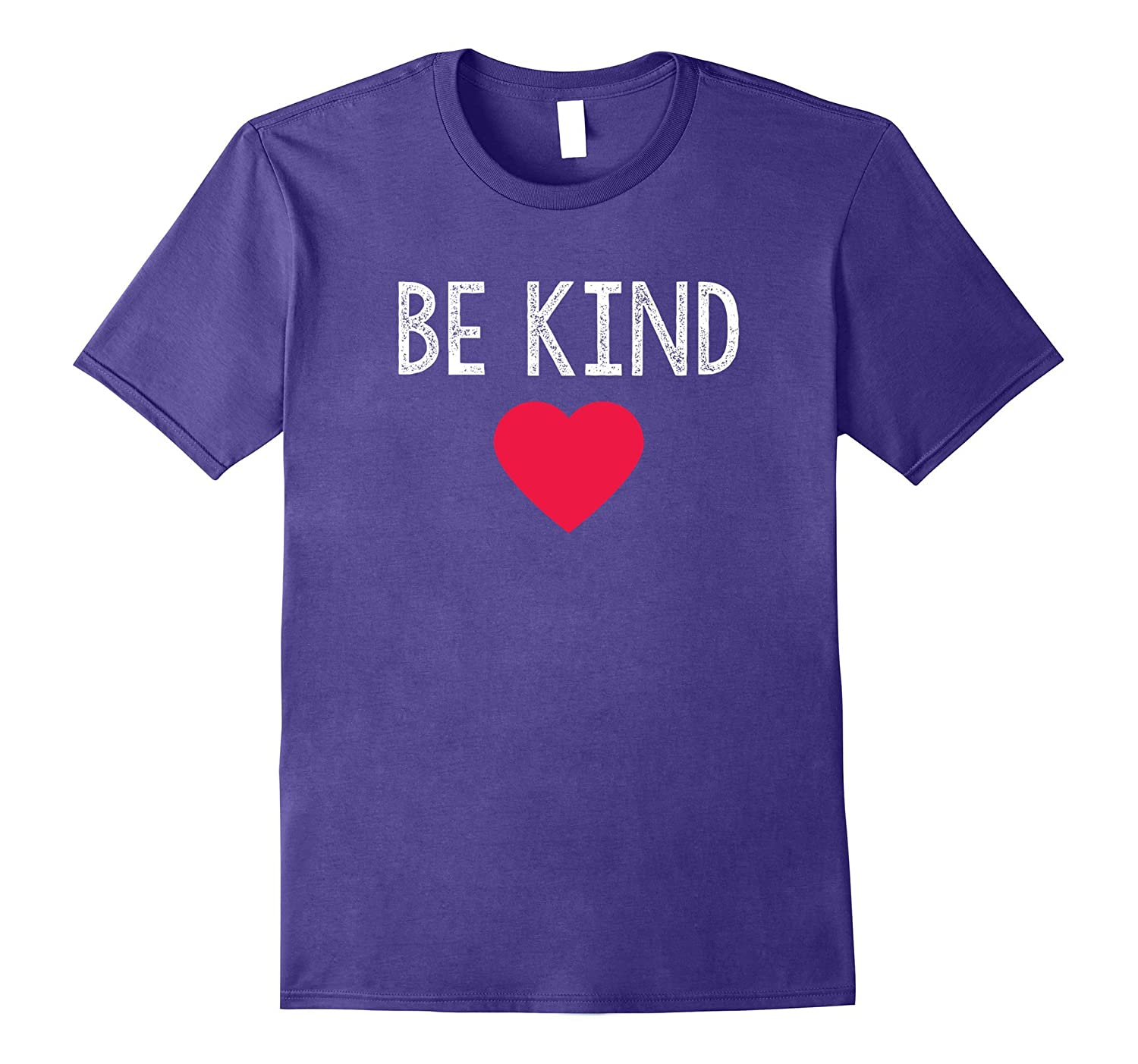 Be Kind T-Shirt - Positive Message of Love & Happiness-FL