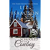 Schooled by the Cowboy: Christian Contemporary Western Romance (Brush Creek Cowboys Romance Book 6)