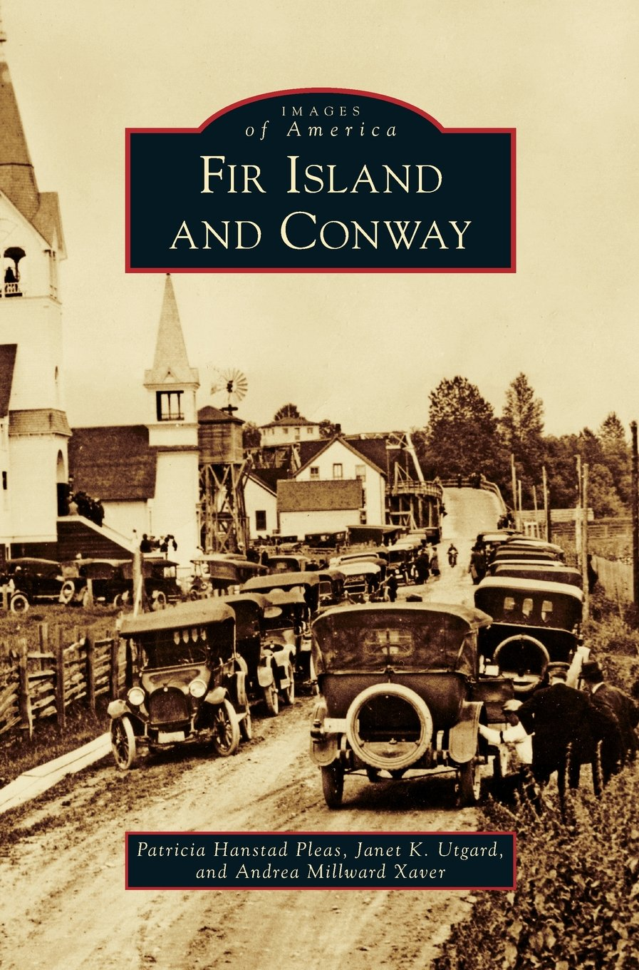 Download Fir Island and Conway (Images of America (Arcadia Publishing)) PDF