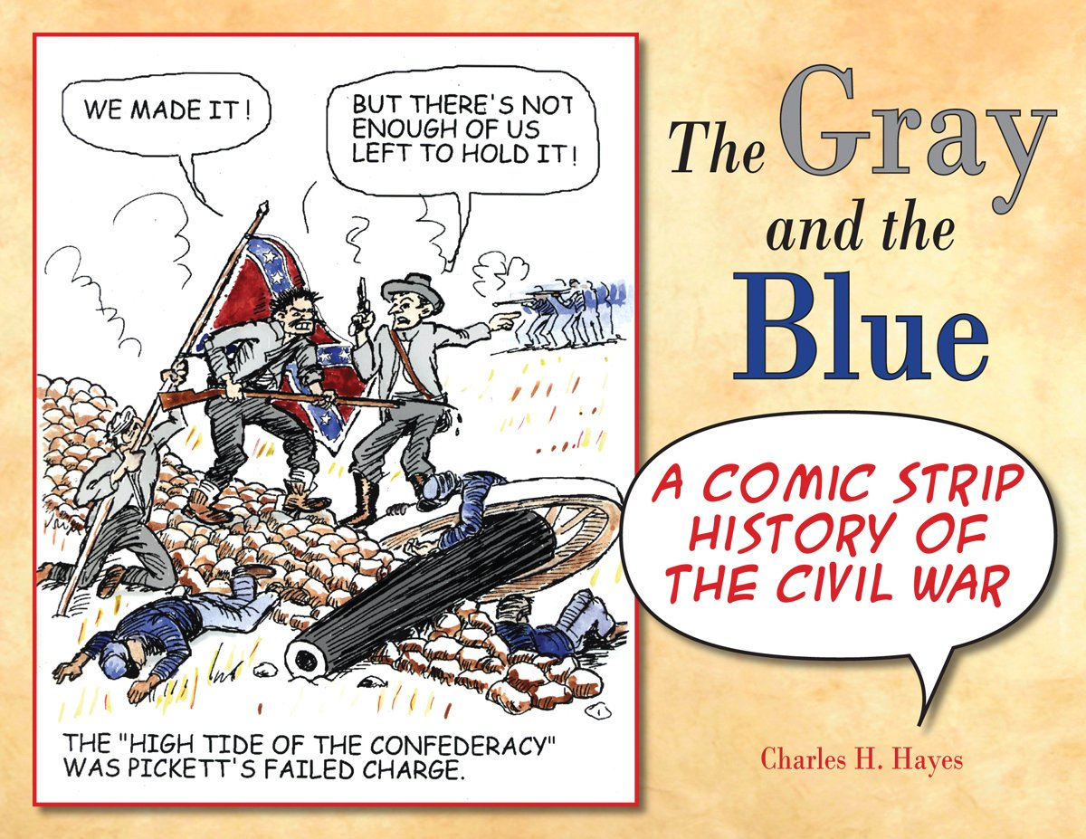 Gray and the Blue, The: A Comic Strip History of the Civil War