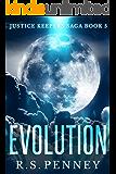 Evolution (Justice Keepers Saga Book 5)