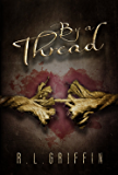 By a Thread (By a Thread series Book 1)