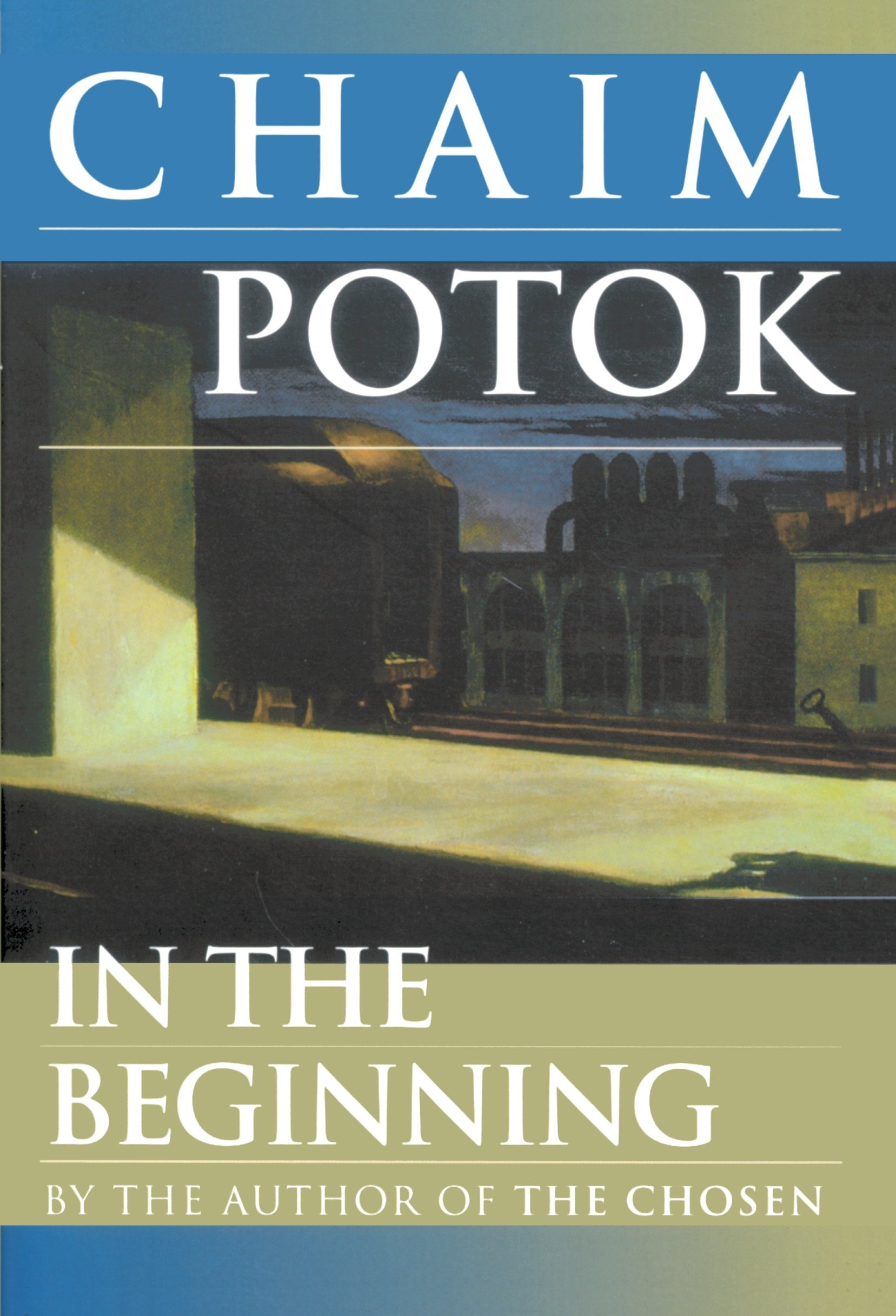 In the beginning a novel chaim potok 9780449001134 amazon books fandeluxe Gallery