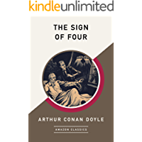 The Sign of Four (AmazonClassics Edition)
