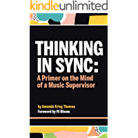 Thinking In Sync: A Primer on the Mind of a Music Supervisor book cover
