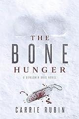 The Bone Hunger (Benjamin Oris) Kindle Edition
