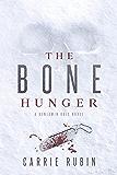 The Bone Hunger (Benjamin Oris Book 2)