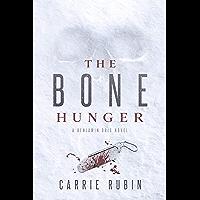 The Bone Hunger (Benjamin Oris)