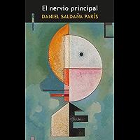 El nervio principal (Spanish Edition)