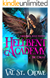 The Circle: A Paranormal Bully Urban Fantasy (Hellbent Academy Book 1)
