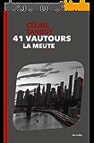 41 Vautours – 2. La Meute
