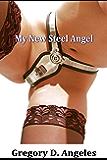 My New Steel Angel