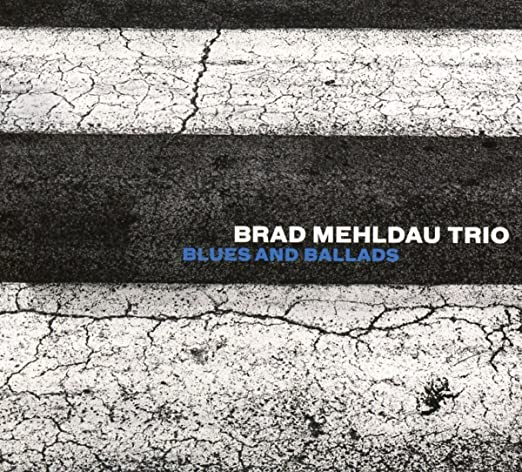 Brad Mehldau - Blues And Ballads cover