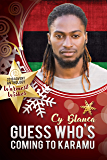Guess Who's Coming to Karamu (2018 Advent Calendar - Warmest Wishes)