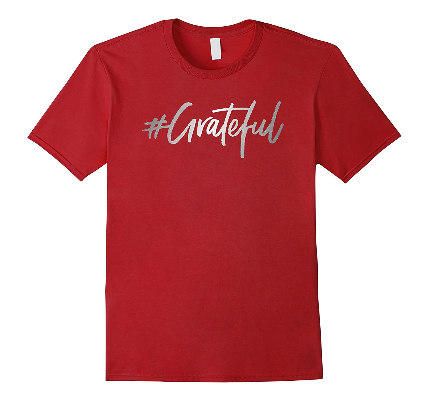 #Grateful T-Shirt | Grateful Shirt-CL