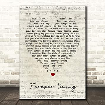 Forever Young Script Heart Song Lyric Quote Print